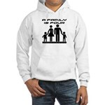 Terra Nova Family is Four Hooded Sweatshirt