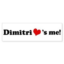 Dimitri loves me Bumper Bumper Sticker