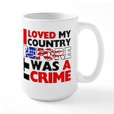 """Before It Was A Crime"" Mug"