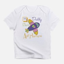 My Daddy Flies Airplanes Infant T-Shirt