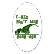 T Rex Don't Like Pushups Decal