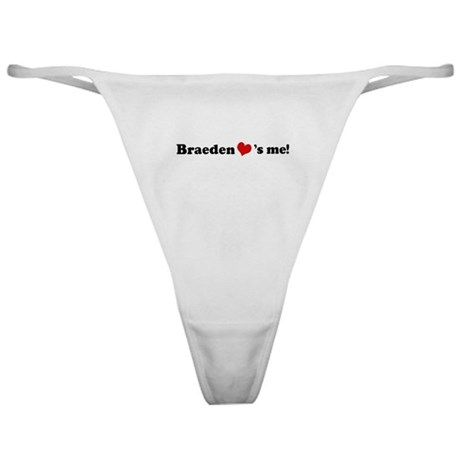 Braeden loves me Classic Thong