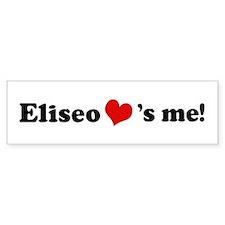 Eliseo loves me Bumper Bumper Sticker