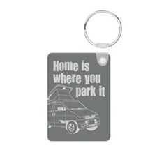 Home is where you park it Aluminum Photo Keychain