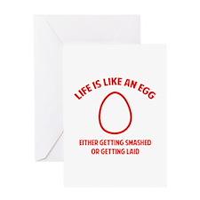 Life is like an egg Greeting Card