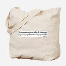 Being A Good Teacher Tote Bag