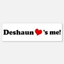 Deshaun loves me Bumper Bumper Bumper Sticker