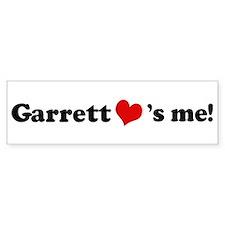 Garrett loves me Bumper Bumper Sticker