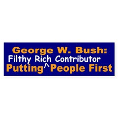 Bush Puts Who First? Bumper Bumper Sticker