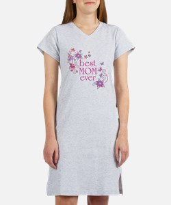 Best Mom Ever 3 Women's Nightshirt