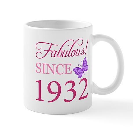 Fabulous Since 1932 Mug