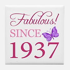 Fabulous Since 1937 Tile Coaster