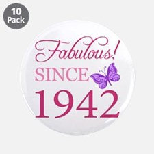 "Fabulous Since 1942 3.5"" Button (10 pack)"