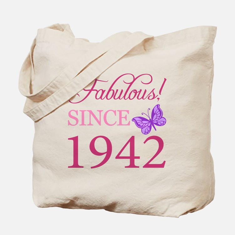 Fabulous Since 1942 Tote Bag