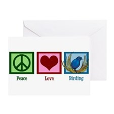 Peace Love Birding Greeting Card
