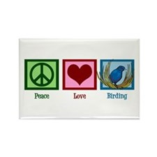 Peace Love Birding Rectangle Magnet
