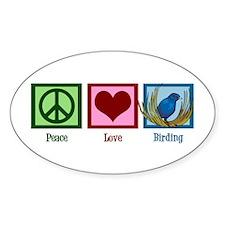 Peace Love Birding Decal