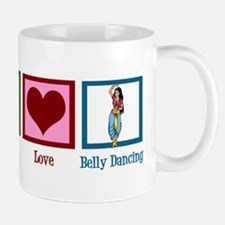 Peace Love Belly Dancing Mug