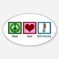 Peace Love Belly Dancing Sticker (Oval)
