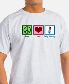 Peace Love Belly Dancing T-Shirt