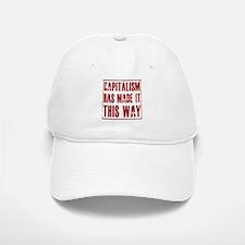 Capitalism Has Made It This W Baseball Baseball Cap