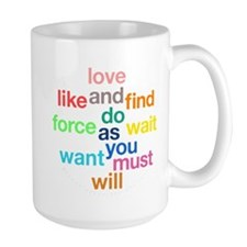 Love And Do As You Will Large Mug