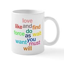 Love And Do As You Will Mug