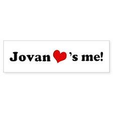 Jovan loves me Bumper Bumper Sticker