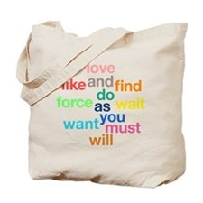 Love And Do As You Will Tote Bag