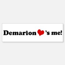 Demarion loves me Bumper Bumper Bumper Sticker