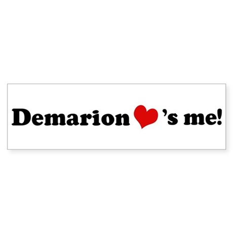 Demarion loves me Bumper Sticker