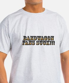 Bandwagon Fans Suck! T-Shirt