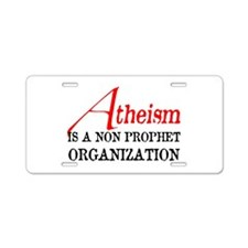 Atheism is a Non Prophet Aluminum License Plate