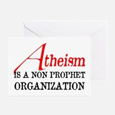 Atheism is a Non Prophet Greeting Card