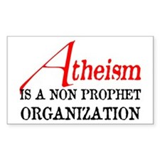 Atheism is a Non Prophet Decal