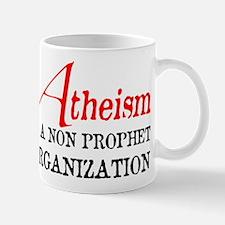 Atheism is a Non Prophet Mug