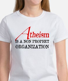 Atheism is a Non Prophet Women's T-Shirt