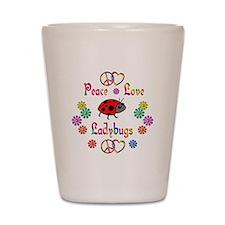 Peace Love Ladybugs Shot Glass