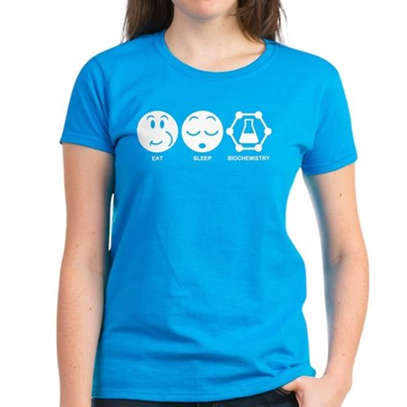 Eat Sleep Biochemistry Women's Dark T-Shirt
