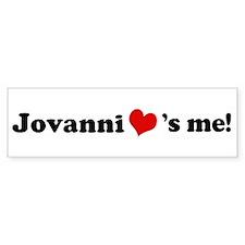 Jovanni loves me Bumper Bumper Sticker
