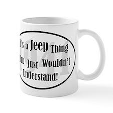It's A Jeep Thing! - Mug Mugs