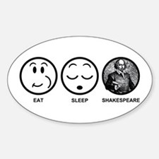 Eat Sleep Shakespeare Sticker (Oval)