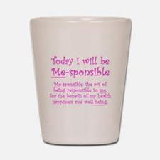 Me-sponsible Shot Glass