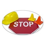 Stop Sign Hard Hat Safety Con Sticker (Oval)