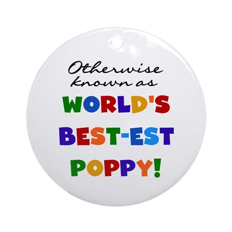 Otherwise Known Best Poppy Ornament (Round)