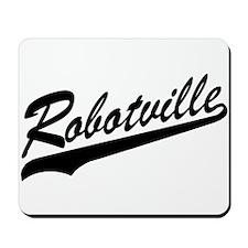 Robotville Mousepad