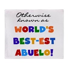 Otherwise Known Best Abuelo Throw Blanket