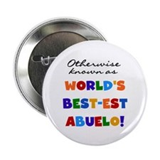 """Otherwise Known Best Abuelo 2.25"""" Button"""