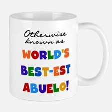 Otherwise Known Best Abuelo Small Mugs
