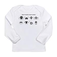 Less Humans More Robots Long Sleeve Infant T-Shirt